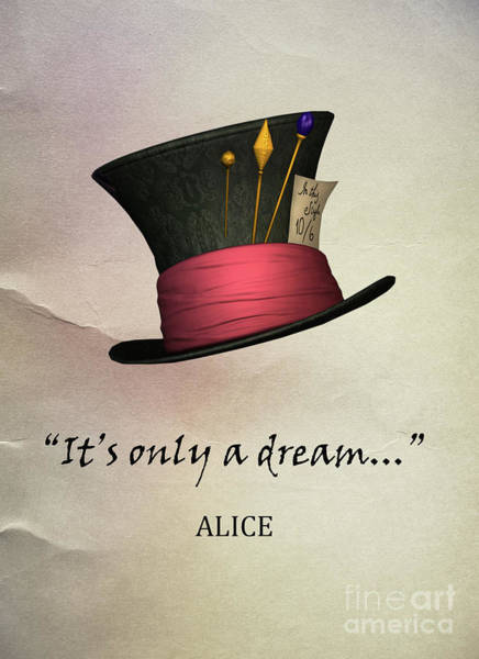 Alice In Wonderland Photograph - It's Only  A Dream by Juli Scalzi