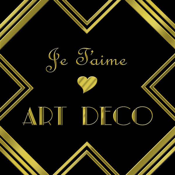 Digital Art - Je Taime Art Deco by Chuck Staley