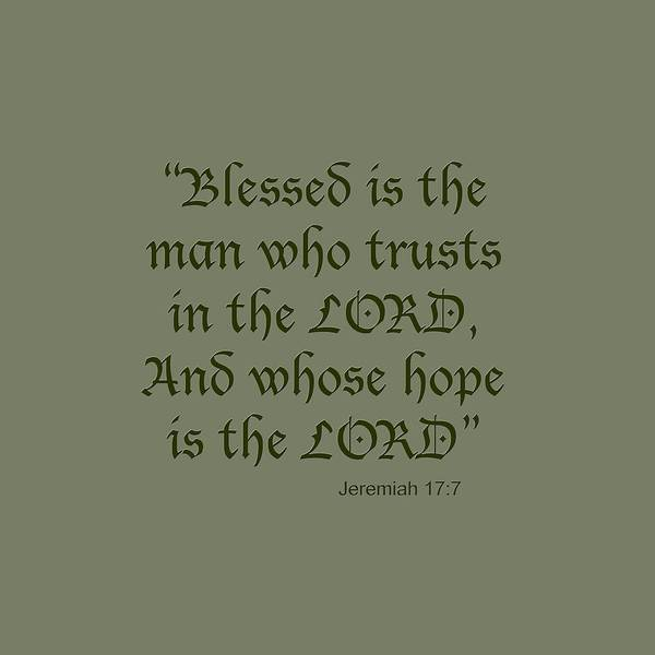 Jeremiah 17 7 Blessed Is The Man Art Print