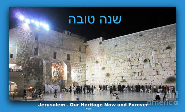 Photograph - Jerusalem Western Wall Shana Tova Happy New Year Israel by John Shiron