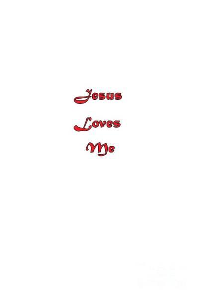 Digital Art - Jesus Loves Me by Judy Hall-Folde