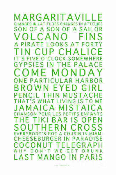Wall Art - Photograph - Songs You Know By Heart Jimmy Buffett Concert Set List Green Font On White by John Stephens