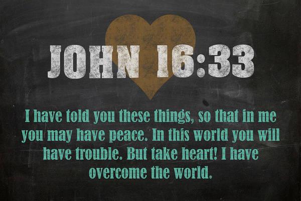 Bible Verse Mixed Media - John 16 33 Inspirational Quote Bible Verses On Chalkboard Art by Design Turnpike