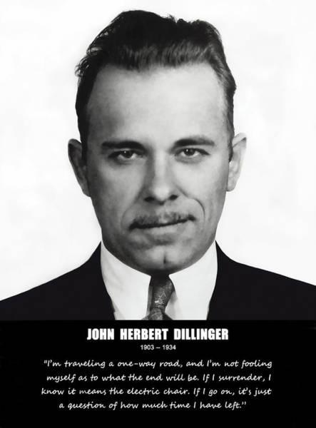 Robbers Photograph - John Dillinger -- Public Enemy No. 1 by Daniel Hagerman