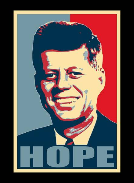 Wall Art - Digital Art - John F Kennedy Hope Poster Art by Filip Hellman