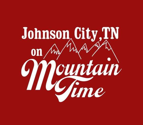 Mountaineer Digital Art - Johnson City Tn On Mountain Time by Heather Applegate