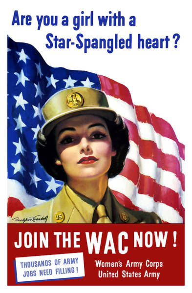 Political Wall Art - Painting - Join The Wac Now - World War Two by War Is Hell Store