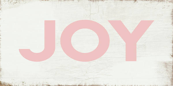 Joy Sign Pink- Art By Linda Woods Art Print