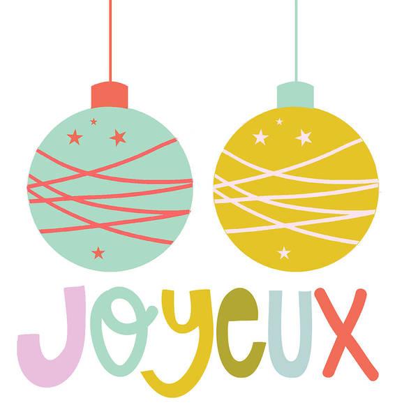 Christmas Digital Art - Joyeux  by Colleen VT