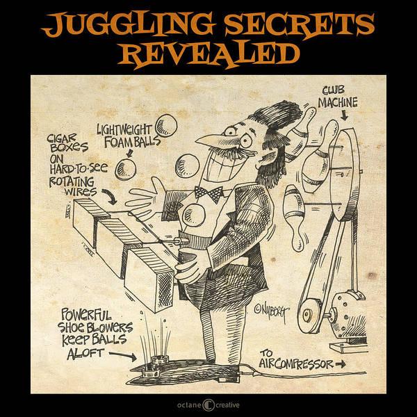 Digital Art - Juggling Secrets Revealed Poster by Tim Nyberg