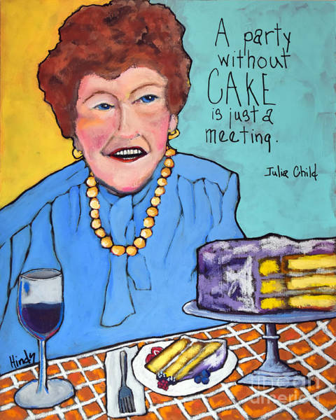 Cakes Painting - Julia Child by David Hinds