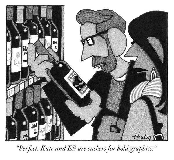 Wine Bottle Drawing - Kate And Eli Are Suckers For Bold Graphics by William Haefeli