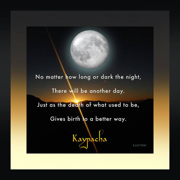 Mixed Media - Kaypacha's Mantra 12.23.2015 by Richard Laeton