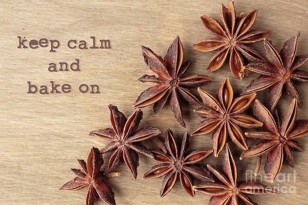 Photograph - Keep Calm And Bake On by Edward Fielding