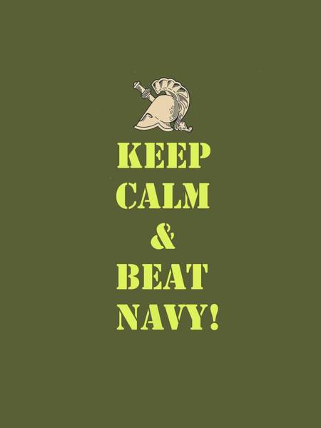 Photograph - Keep Calm And Beat Navy by Dan McManus