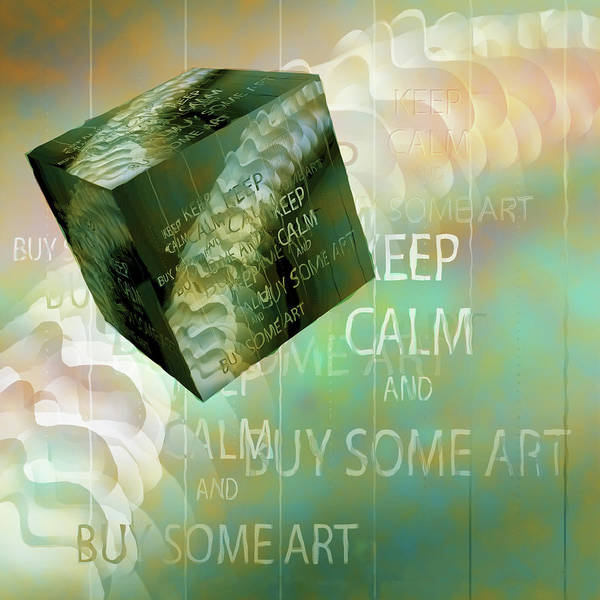 Showpiece Digital Art - Keep Calm And Buy Some Art by Andy Young