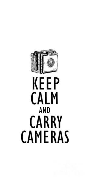 Wall Art - Digital Art - Keep Calm And Carry Cameras Phone Case by Edward Fielding