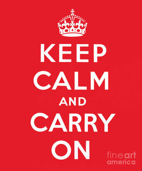 English Wall Art - Painting - Keep Calm And Carry On by English School