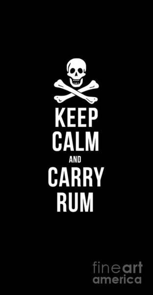 Drawing - Keep Calm And Carry Rum Pirate Tee by Edward Fielding