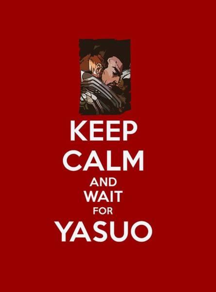 Fantasy Digital Art - Keep Calm And Wait For Yasuo by Dusan Naumovski