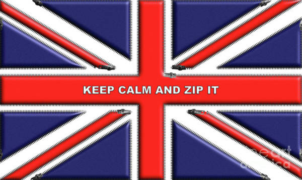 Digital Art - Keep Calm And Zip It by Barefoot Bodeez Art
