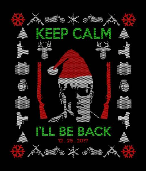 101 Digital Art - keep calm I'll be back  x-mas  by Filippo B