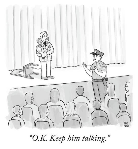 Threat Drawing - Keep Him Talking by Paul Noth
