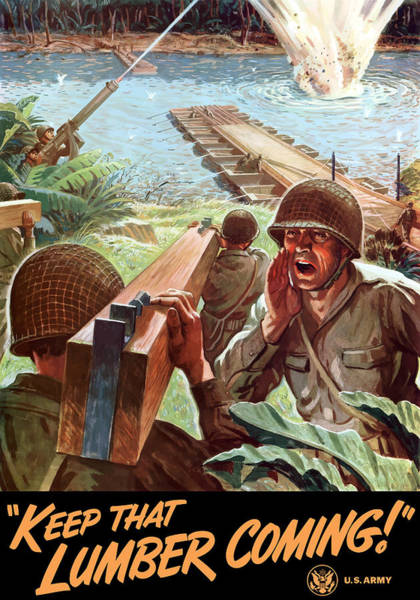 World War Ii Painting - Keep That Lumber Coming by War Is Hell Store