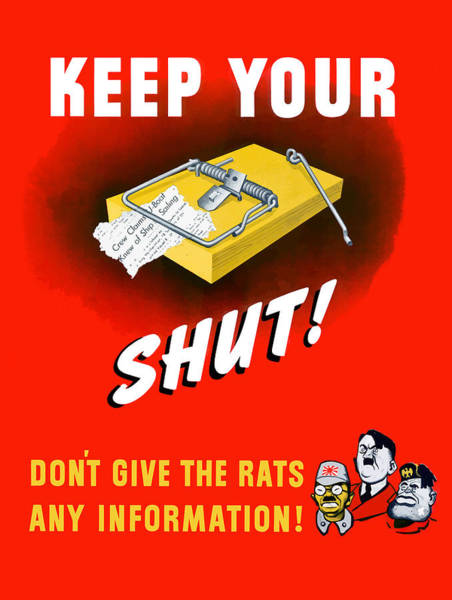Wwii Painting - Keep Your Trap Shut -- Ww2 Propaganda by War Is Hell Store