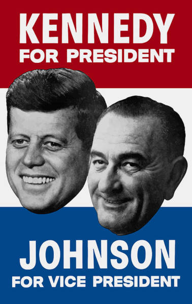 Wall Art - Painting - Kennedy And Johnson 1960 Election Poster by War Is Hell Store