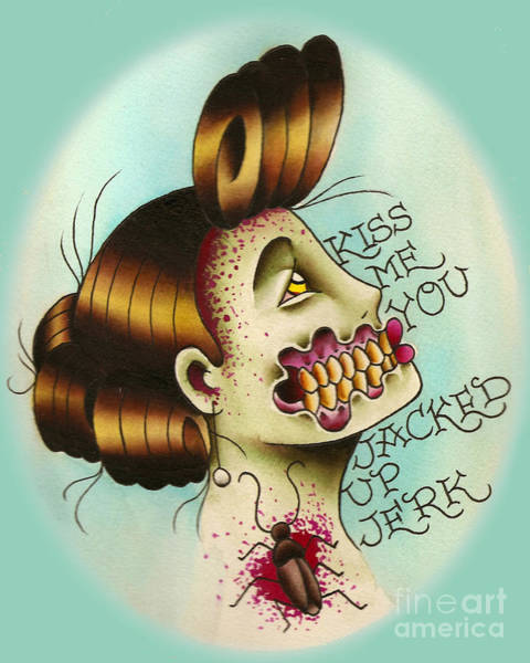 Tattoo Flash Painting - Kiss Me You Jacked Up Jerk by Lauren B