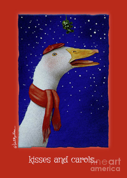 Painting - Kisses And Carols... by Will Bullas