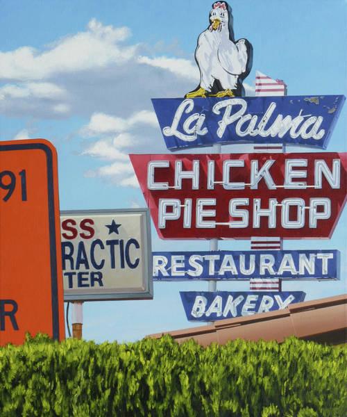 Neon Sign Painting - La Palma Chicken Pie Shop by Michael Ward
