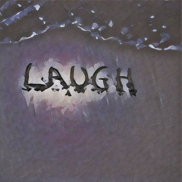 Photograph - Laugh by David Matthews
