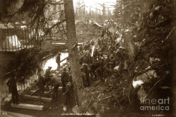 Photograph - Laying Rails Along The Bluff Skagway 1898 by California Views Archives Mr Pat Hathaway Archives