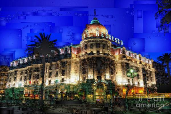 Digital Art - Le Negresco Hotel In Nice France by Rafael Salazar