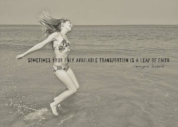 Photograph - Leap Of Faith Quote by JAMART Photography