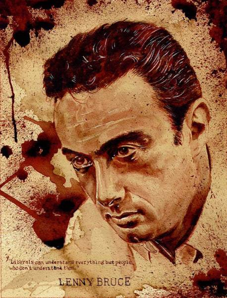 Serial Killer Painting - Lenny Bruce Dry Blood by Ryan Almighty