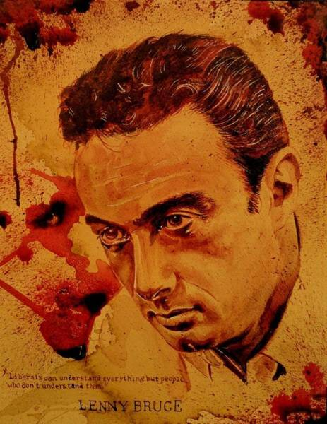 Serial Killer Painting - Lenny Bruce Fresh Blood by Ryan Almighty