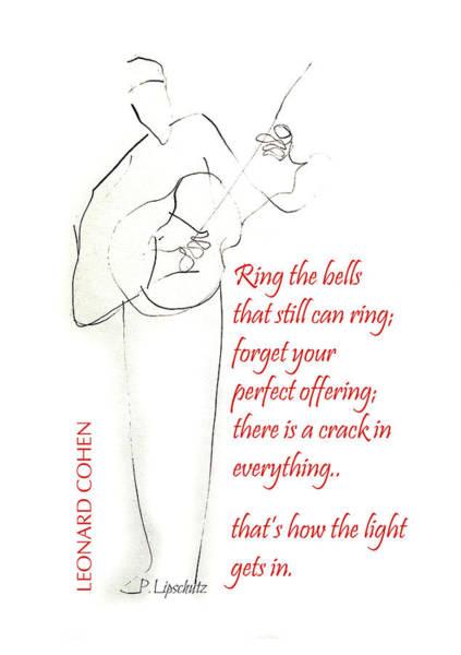 Wall Art - Drawing - Leonard Cohen Light by Peggy Lipschutz