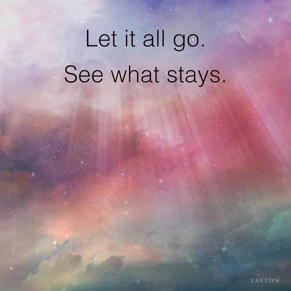 Digital Art - Let It All Go. by Richard Laeton