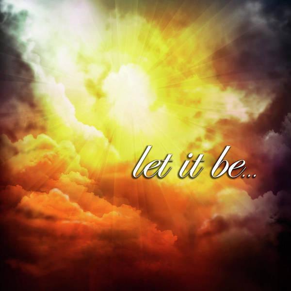 Amarillo Digital Art - Let It Be by Jorge Gomez