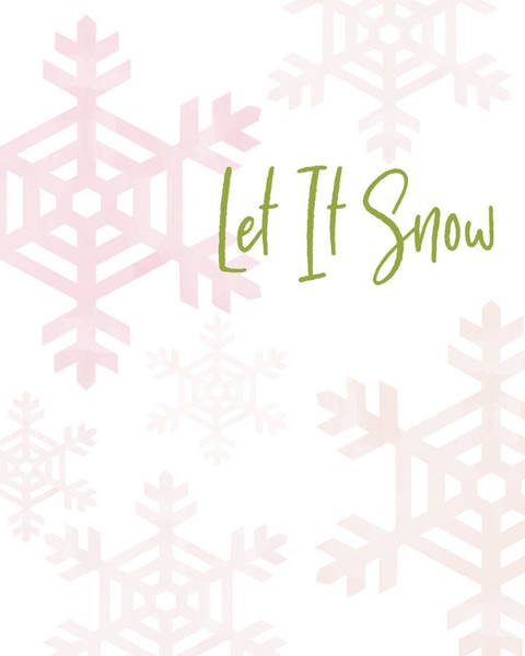 Snow Digital Art - Let It Snow Snowflakes- Art By Linda Woods by Linda Woods
