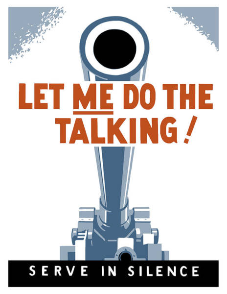 Wall Art - Painting - Let Me Do The Talking by War Is Hell Store