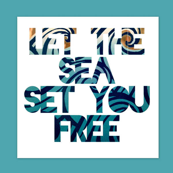 Beach Digital Art - Let The Sea Set You Free by Brandi Fitzgerald