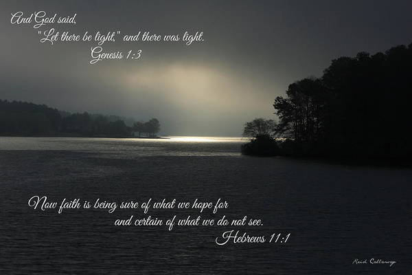 Photograph - Let There Be Light Bible Art Scripture Art by Reid Callaway