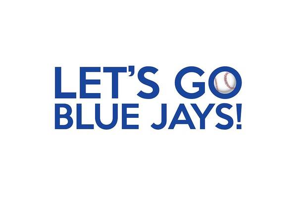 Painting - Let's Go Blue Jays by Florian Rodarte