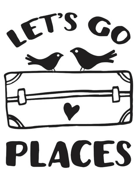 Travel Digital Art - Let's Go Places Travel Typography Quote by The Random