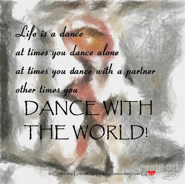 Painting - Life Is A Dance by Catherine Lott