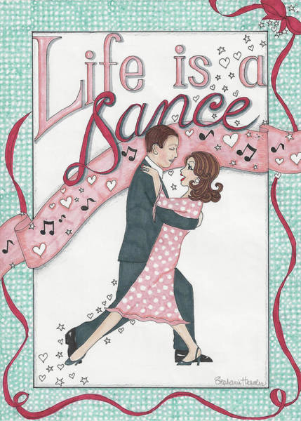 Mixed Media - Life Is A Dance by Stephanie Hessler